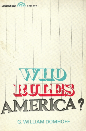 Book cover of G. William Domhoff's <em>Who Rules America?</em>