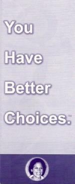 Feminists for Life brochure called 'You Have Better Choices.'