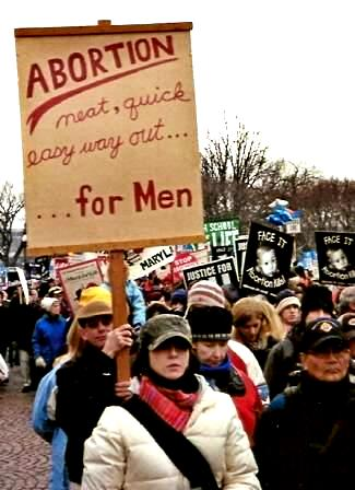 Sign at March for Life: '<strong>Abortion</strong>/neat, quick  easy way out......<strong>for Men</strong>'