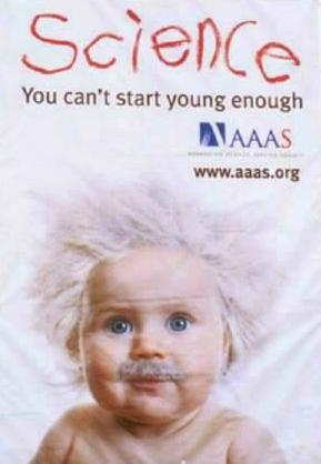 AAAS banner, with picture of a baby Einstein and a slogan: 'Science/You can't start young enough'
